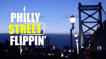 Philly Street Flippin